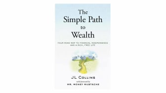 book cover of The Simple Path to Wealth: Your Road Map to Financial Independence and a Rich, Free Life