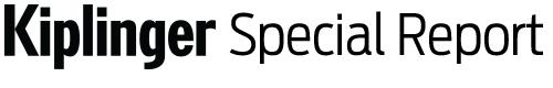 Kiplinger Special Report