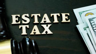 "picture of the words ""Estate Tax"" next to a judge's gavel and money"
