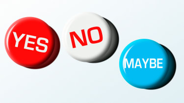 A trio of political buttons reads Yes, No, Maybe.
