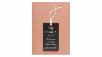 book cover of The Financial Diet: A Total Beginner's Guide to Getting Good with Money
